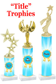 Title  trophy with choice of title, trophy height and figure.  Great awards for all of your events!