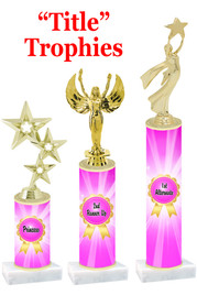 Title  trophy with choice of title, trophy height and figure.  Great awards for all of your events!  (pink