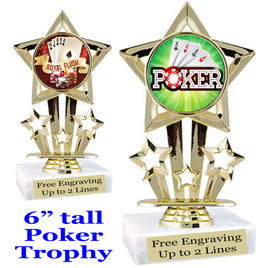 """POKER  trophy.  6""""tall with choice of insert design.  Great award for your Poker games and  Family Game Nights! 767"""