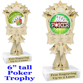 """POKER  trophy.  6""""tall with choice of insert design.  Great award for your Poker games and  Family Game Nights! mf3260"""