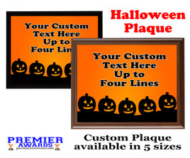 Halloween Custom Full Color Plaque.  Choice of black or brown plaque with full color plate.  5 Plaques sizes available -halloween 002