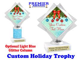 Custom Holiday trophy.  Great trophy for all of your holiday events and pageants. 5092-1