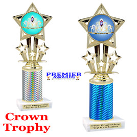 Crown Theme trophy.  Great trophy for your pageants, events, contests and more!   1 Column.  767