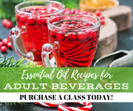 Essential Oil Recipes For Adult Beverages | Compliant Social Media Downloadable Workshop