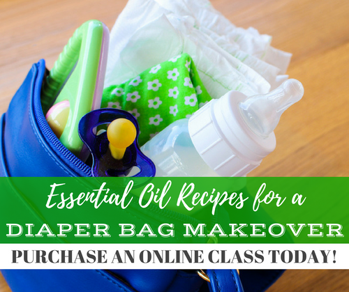 Essential Oil Recipes For A Diaper Bag Makeover Class | Compliant Social Media Downloadable Class