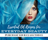 Essential Oil Recipes For Everyday Beauty Class | Compliant Social Media Downloadable Workshop