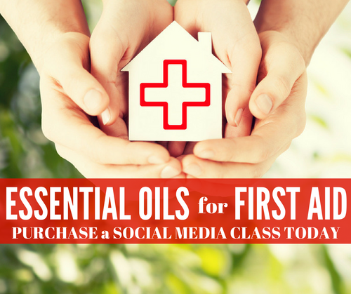 Essential Oils For First Aid Class | Compliant Social Media Downloadable Workshop