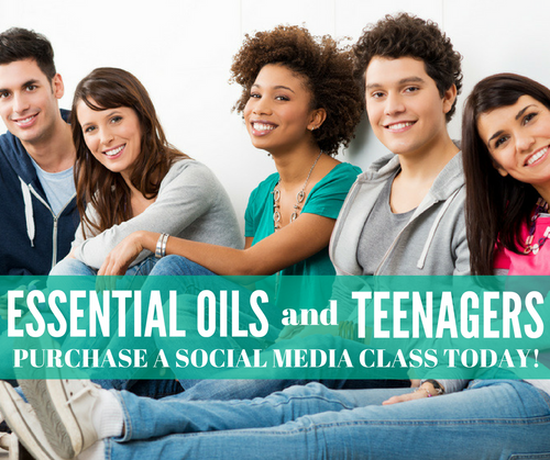 Essential Oils And Teenagers Class | Compliant Social Media Downloadable Workshop