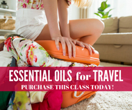 Essential Oils For Travel Class | Compliant Social Media Downloadable Workshop