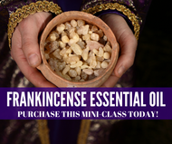 Frankincense Essential Oil Mini-Class | Compliant Social Media Downloadable Workshop