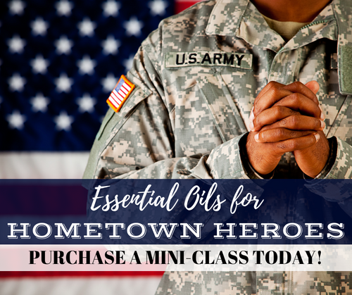 Essential Oils For Hometown Heroes Mini-Class | Compliant Social Media Downloadable Workshop