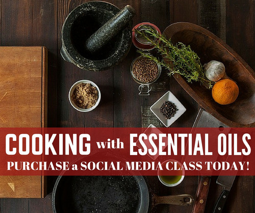 Cooking with Essential Oils Compliant Online Facebook Class