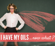 I Have My Essential Oils...Now What? Compliant Online Facebook Leadership Class