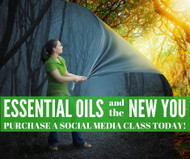 Essential Oils and the New You Online Social Media Class