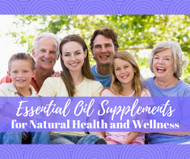 Essential Oil Supplements for Natural Health and Wellness Facebook Class
