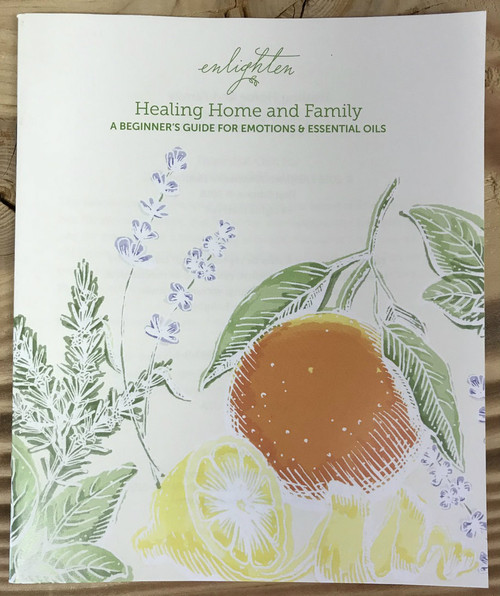 Healing Home and Family A Beginner's Guide For Emotions & Essential Oils