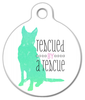 Dog Tag Art Rescued by a Rescue Pet ID Dog Tag