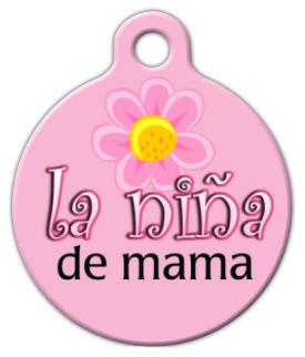 Dog Tag Art La Nina de Mama Pet ID Dog Tag