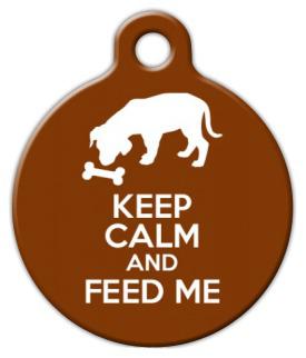 Dog Tag Art Keep Calm and Feed Me Pet ID Dog Tag