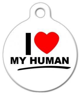 Dog Tag Art I love My Human Pet ID Dog Tag
