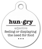 Dog Tag Art Hungry Word Definition Pet ID Dog Tag