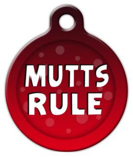 Dog Tag Art Mutts Rule Pet ID Dog Tag