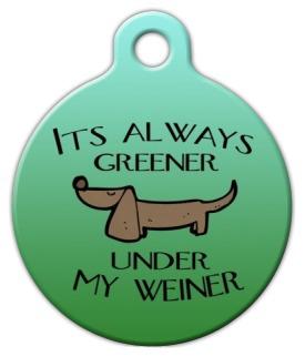 Dog Tag Art It's Always Greener Pet ID Dog Tag