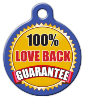 Dog Tag Art Love Back Guarantee Pet ID Dog Tag