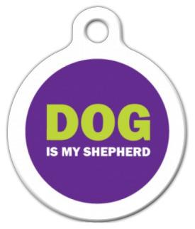 Dog Tag Art DOG is My Shepherd Pet ID Dog Tag