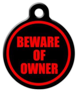 Dog Tag Art Beware of Owner Pet ID Dog Tag