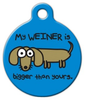 Dog Tag Art My Weiner Is Bigger Pet ID Dog Tag