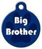 Dog Tag Art Big Brother Pet ID Dog Tag