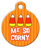 Dog Tag Art Me So Corny Pet ID Dog Tag