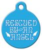 Dog Tag Art Rescued by an Angel Pet ID Dog Tag