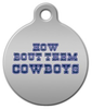 Dog Tag Art How Bout Them Cowboys Pet ID Dog Tag