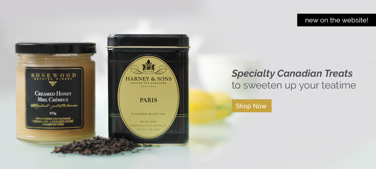 Specialty Canadian Treats to sweeten up your teatime. Shop Now!