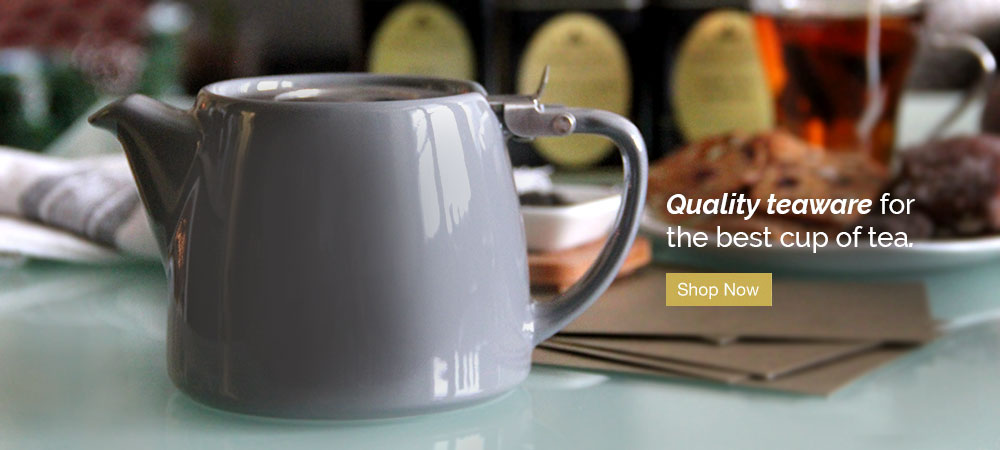 Quality teaware for the best cup of tea. Shop Now.