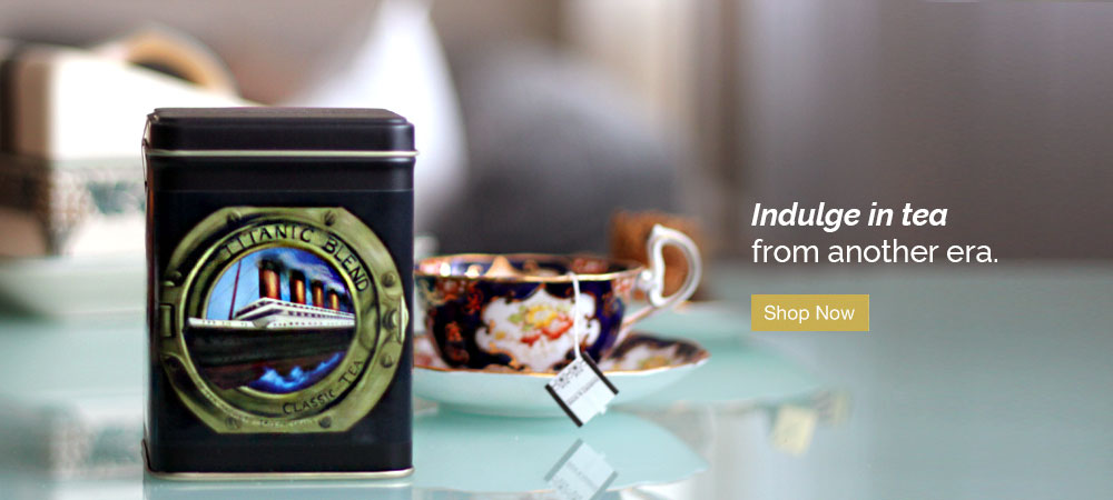 Indulge in tea from another era. Shop Titanic Blend.