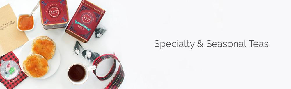 Specialty & Seasonal Teas