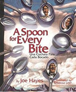 A Spoon for Every Bite / Una Cuchara Para Cada Bocado (P)