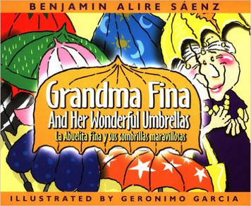 Grandma Fina and Her Wonderful Umbrellas/La Abuelita Fina y sus sombrillas maravilosas (P)