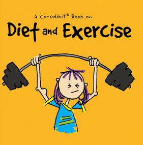 A Co-edikit Book on Diet and Exercise by Cheryl Caldwell, 9781944833428