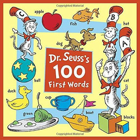 Dr. Seuss's 100 First Words by Dr. Seuss, 9781524770877