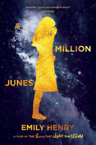 A Million Junes - 9780448493978 by Emily Henry, 9780448493978
