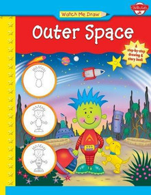 Watch Me Draw Outer Space by Jenna Winterberg, Diana Fisher, 9781939581358