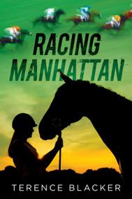 Racing Manhattan by Terence Blacker, 9780763692735