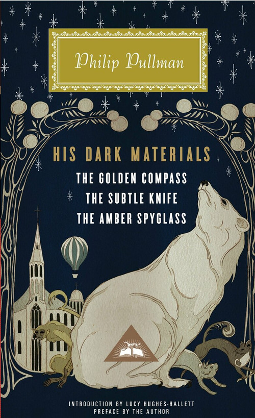 His Dark Materials (The Golden Compass, The Subtle Knife, The Amber Spyglass) by Philip Pullman, Lucy Hughes-Hallett, Philip Pullman, 9780307957832