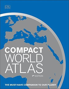 Compact World Atlas, 7th Edition by DK, 9781465468864
