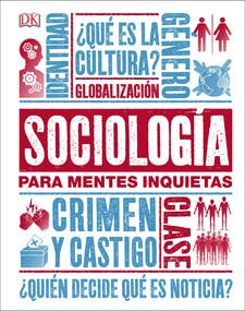 Sociología para Mentes Inquietas by DK, 9781465473806