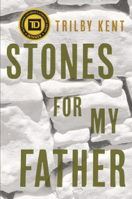 Stones for My Father - 9780735262706 by Trilby Kent, 9780735262706